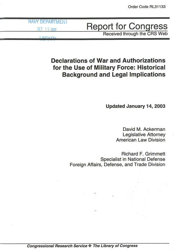 Declarations Of War And Authorizations For The Use Of Military Force