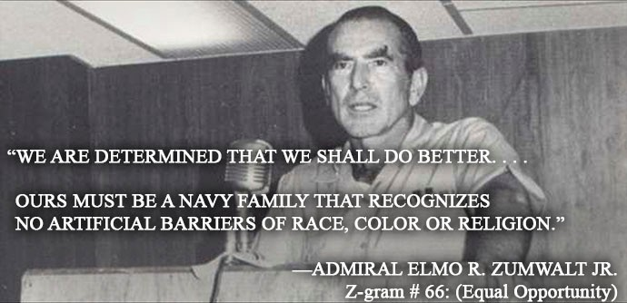 Adm. Elmo R. Zumwalt Jr. - Quote