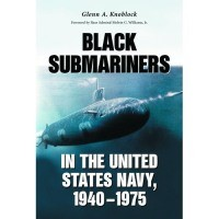 Black Submariners in the United States Navy, 1940-1975