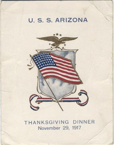 U.S.S. Arizona Thanksgiving Dinner, November 29, 1917.