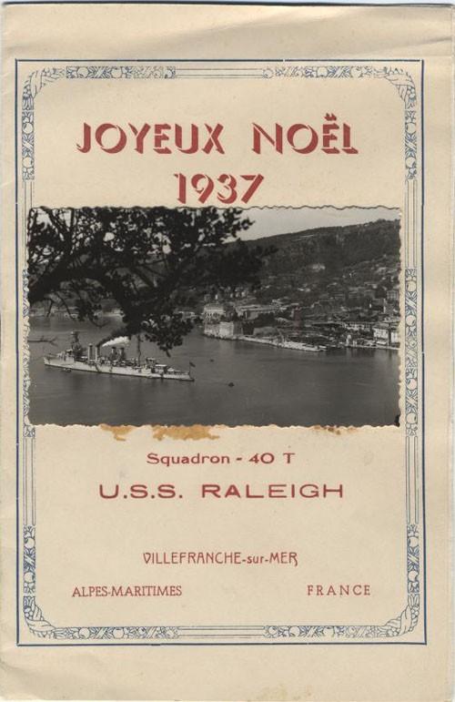 Joyeux Noel 1937, Squadron - 40 T, U.S.S. Raleigh, Villefranche-sur-Mer, Alpes-Maritimes, France.