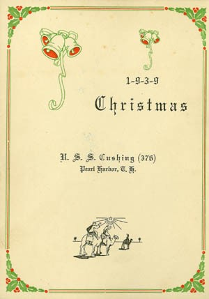 Cover - Christmas , U.S.S. Cushing (376), Pearl Harbor, T.H. [Territory of Hawaii], 1939.