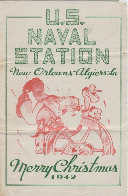 U. S. Naval Station, New Orleans - Algiers- La [Louisiana], Merry Christmas 1942.