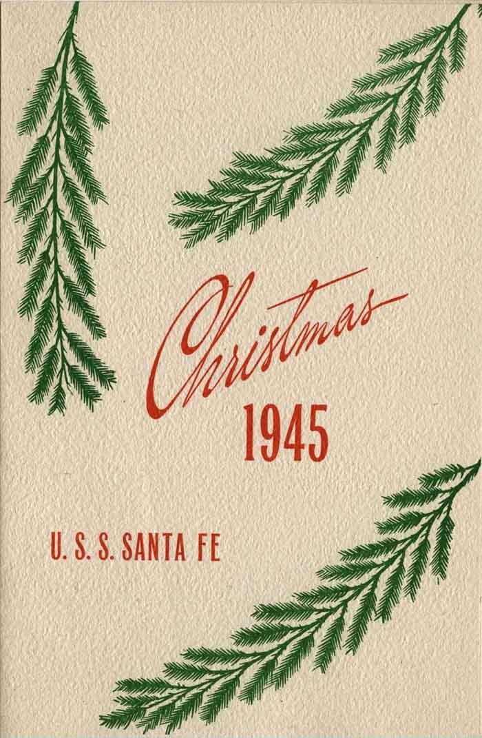 Christmas 1945, U.S.S. Santa Fe.