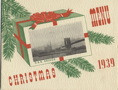 U.S.S. Bridge  Christmas Menu 1939