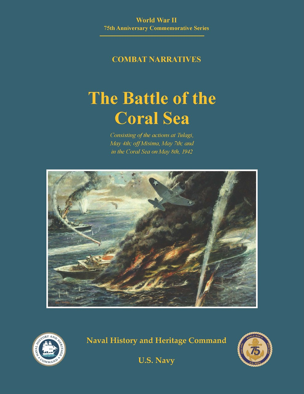Publication cover image, World War II 75th Anniversary Commemorative Series Combat Narratives: Battle of the Coral Sea