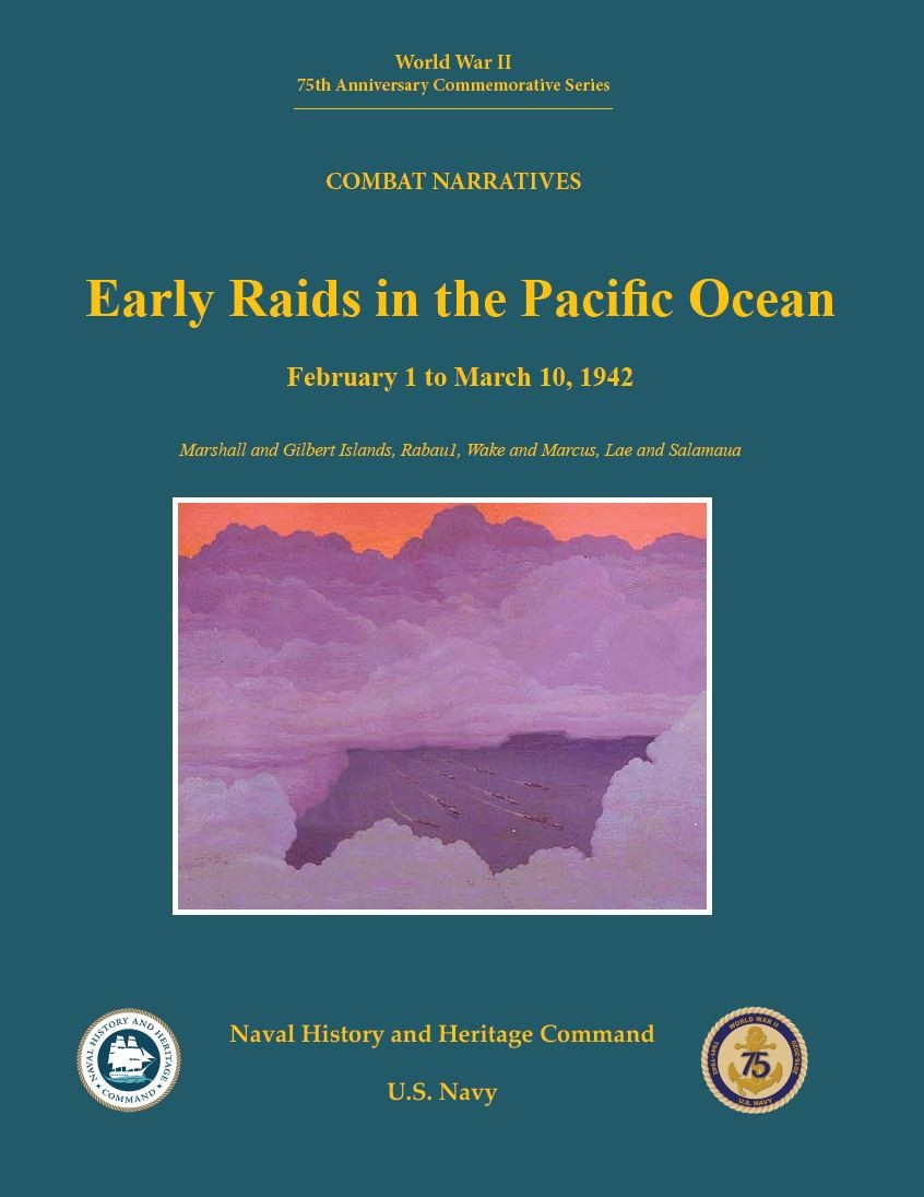 Publication cover image, World War II 75th Anniversary Commemorative Series Combat Narratives: Early Raids in the Pacific Ocean