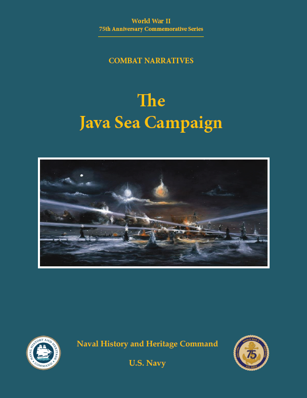 Publication cover image, World War II 75th Anniversary Commemorative Series Combat Narratives: The Java Sea Campaign