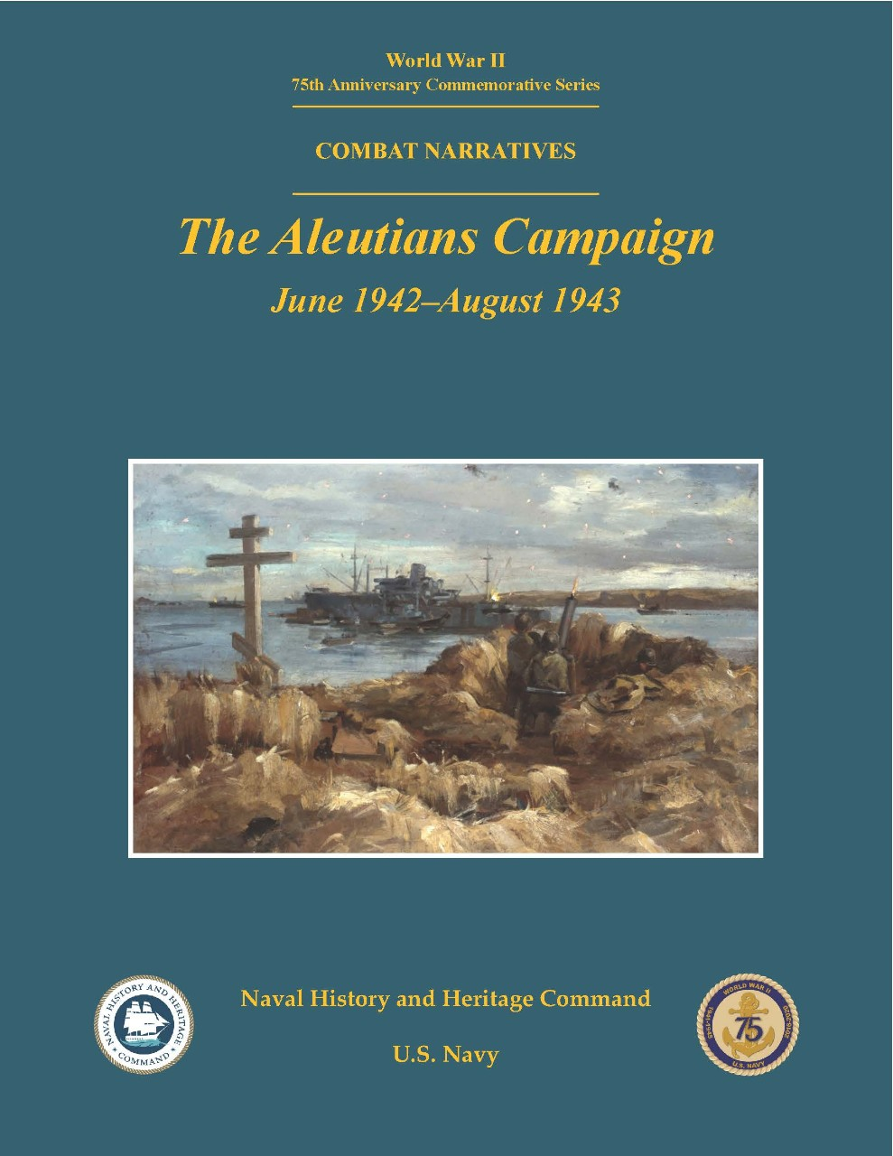 The Aleutians Campaign