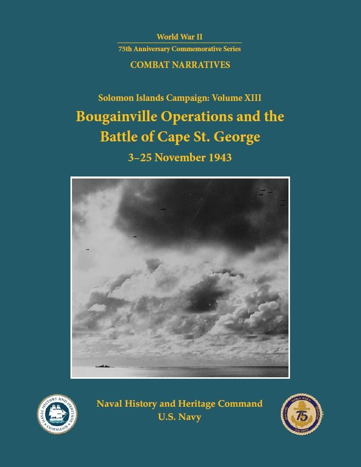 <p>Cover of World War II ONI Combat Narrative: Bougainville Operations and the Battle of Cape St. George, 3-25 November 1943</p>