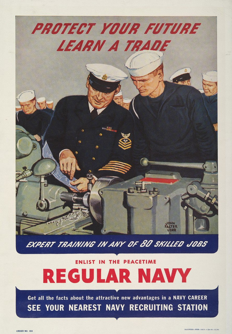 An officer and sailor looking at blueprints of an engine that is in front of them. Poster text is Protect Your Future Learn A Trade Expert Training In Any of 80 Skilled Jobs.