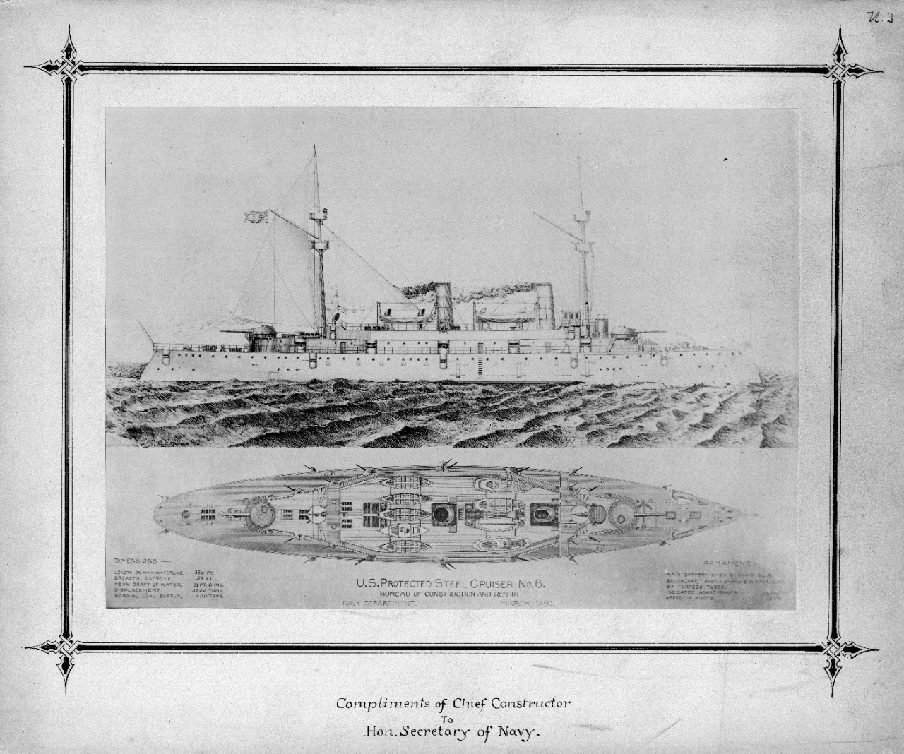 Six prints of Naval Constructor's drawings mounted on hard cardboard with gilded edges. Donated by the Naval Historical Foundation, original donor unknown. Drawings presented to the Secretary of the Navy by the Chief Constructor of the U.S. Navy, about 1880-1890.