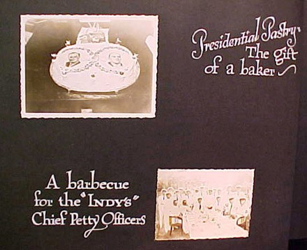 "(Left) Presidential pasty. The gift of a baker, (Right) A barbecue for the ""INDY'S"" Chief Petty Officer"