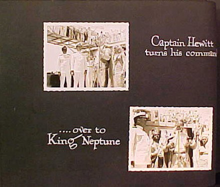 (Left) Captain Hewitt turns his command, (Right) ...over to King Neptune