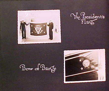 (Left) The President's flag, (Right) Bow of Barge