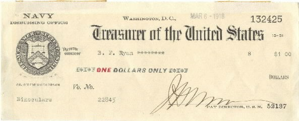 Image of Treasurer of the United States check issued by the Navy Disbursing Office in the amount of $1.00 to B. F. Ryan, dated 16 March 1918.