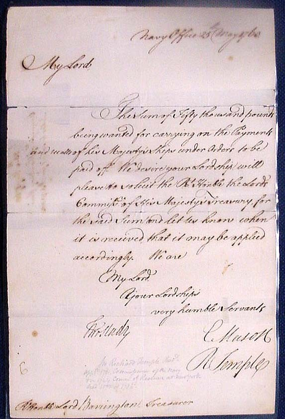 Image of letter dated 25 May 1763, from Commissioners of the Navy. To Barrington. Soliciting 50,000 pounds sterling to pay off ships. Signed by C. Mason and R. Temple. (Temple was Commissioner of Revenue at New York in 1764.)