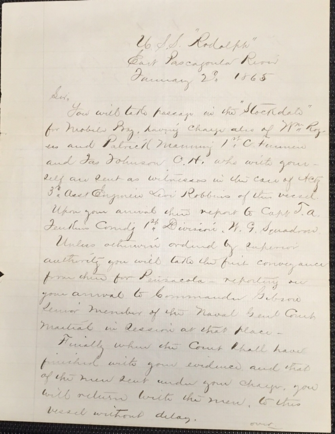 Orders of 20 January 1865 from USS Rodolph for Nathaniel B. Hinckley to provide evidence at the court-martial of Acting Third Assistant Engineer Levi Robbins, page 1 (transcription below)
