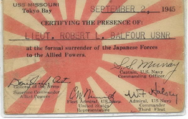 Image of certifcate/I.D. card for Lt. Robert L. Balfour, USNR, certifying attendance at formal surrender of Japanese Forces to Allied Powers aboard USS Missouri.