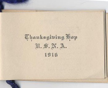 Thanksgiving Hop, U.S.N.A. 1916.