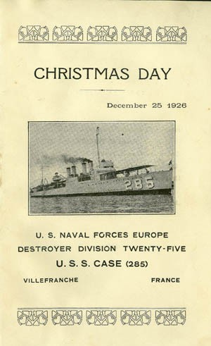 Cover - Christmas Day, U.S. Naval Forces Europe, Destroyer Division Twenty-Five, U.S.S. Case (285), Villefranche, France, December 25 1926.