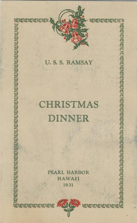 U.S.S. Ramsay Christmas Dinner, Pearl Harbor, Hawaii, 1931.