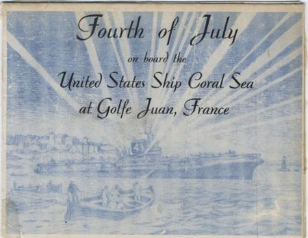 Fourth of July on board the United States Ship Coral Sea at Golfe Juan, France.