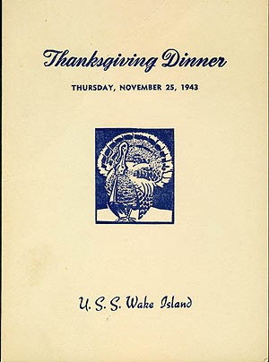 Cover - Thanksgiving Dinner, Thursday, November 25, 1943, U.S.S. Wake Island.