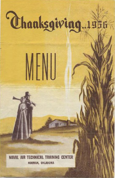 Cover - Thanksgiving ..1956 Menu, Naval Air Technical Training Center, Norman, Oklahoma.