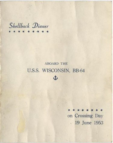 Shellback Dinner Aboard the U.S.S. Wisconsin, BB-64 on Crossing Day 19 June 1953.