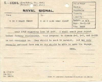 "[Message dated 21-11-18 2228:] ""Your 1783 regarding loss of U-97. I shall await your report before forming conclusions. Your proposal to disarm U-3, U-9, and U-122 is not concluded in. They should be sent to Harwich. U-9 has only recently returned from sea so she should be able to make the voyage. 2220"""