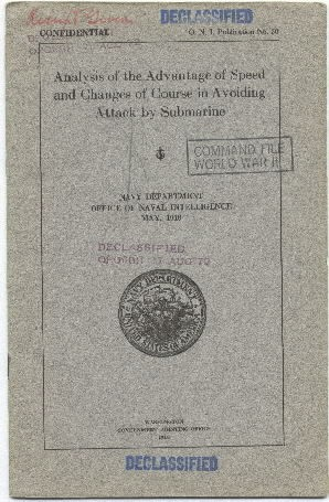 Cover image of the publication 'Analysis of the Advantage of Speed and Changes of Course in Avoiding Attack by Submarine  O.N.I. Publication No. 30'