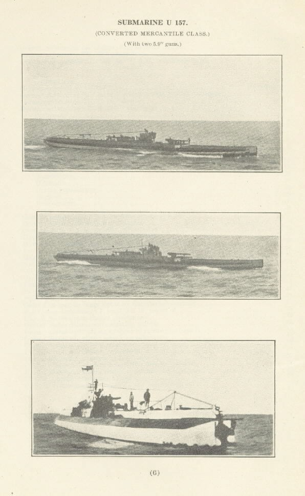 "Three imageson page 6 of: SUBMARINE U 157 (CONVERTED MERCANTILE CLASS.) (With two 5.9"" guns.)"