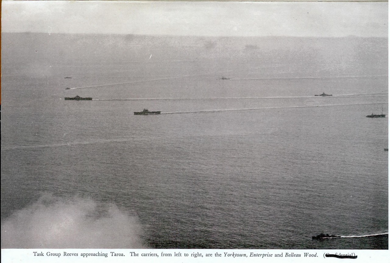 Task Group Reeves approaching Taroa. The carriers, from left to right, are Yorktown, Enterprise and Bellea Wood.