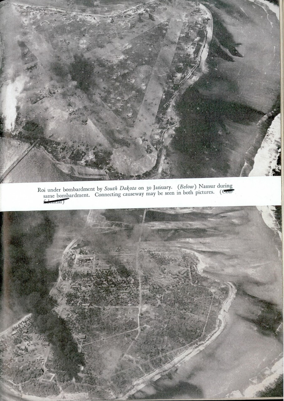 Roi under bombardment by South Dakota on 30 January. Namur during same bombardment. Connecting causeway may be seen in both pictures.
