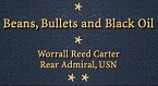 Image of Beans Bullets and Black Oil by RADM Worrall Reed Carter cover