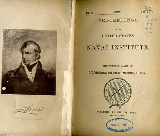 Image of Charles Morris' autograph and title page to 'The Autobiography of Commodore Charles Morris, USN in USNI