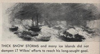 Image from All Hands - Thick snow storms and many ice islands did not dampen Lt. Wilke's efforts to reach his long-sought goal, page 63.