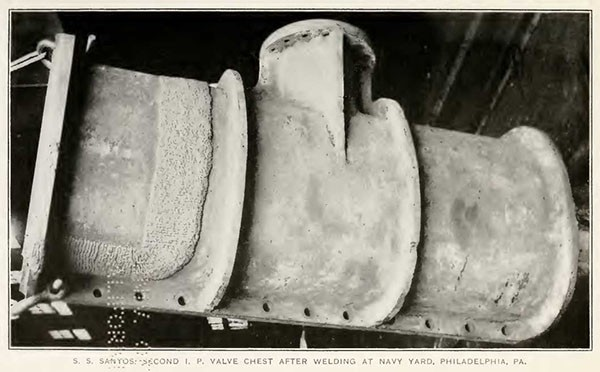 S. S. SANTOS, SECOND I. P. VALVE CHEST AFTER WELDING AT NAVY YARD, PHILADELPHIA, PA.