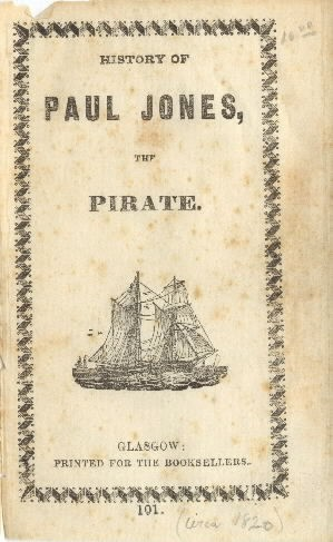 "Image of cover - ""History of Paul Jones, the Pirate."""