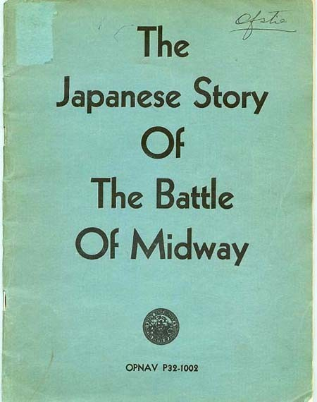 Cover: The Japanese Story Of The Battle Of Midway, [U.S. Navy Department Seal], OPNAV P32-1002.