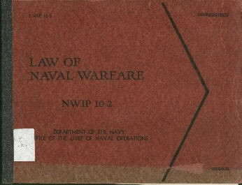 "Image of ""Law of Naval Warfare"" NWIP 10-2 cover."