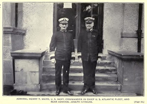 Admiral Henry T. Mayo, US Navy, commander in chief, US Atlantic Fleet, and Rear Admiral Joseph Strauss.