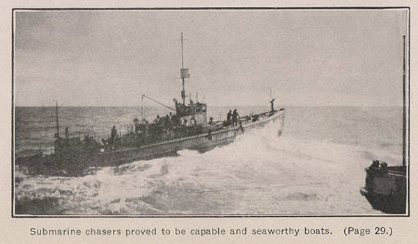 Submarine chasers proved to be capable and seaworthy boats. (Page 29.)