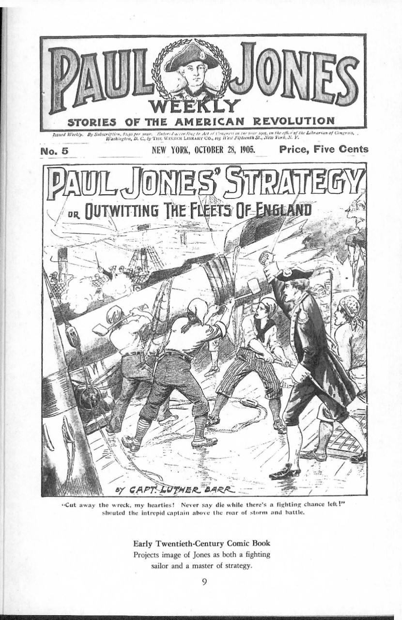 Early Twentieth-Century Comic Book. Projects image of Jones as both a fighting sailor and a master of strategy.