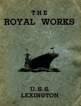 "Image of the cover - ""The Royal Works U.S.S. Lexington"""