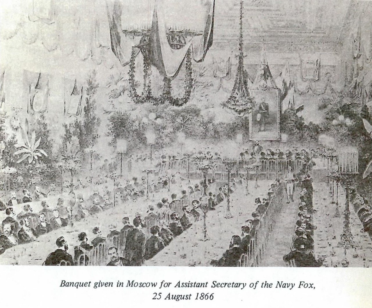 Banquet given Moscow for Assistant SEcretary of the Navy Fox, 25 August 1866