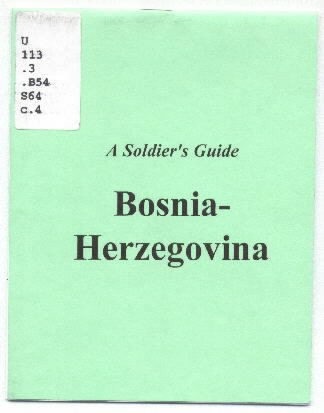 Image of cover - A Soldier's Guide: Bosnia Herzegovina.