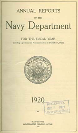 Annual Reports of the Navy Department for the Fiscal Year 1920 (Including Operations and Recommendations to December 1, 1920), 1920, Washington Government Printing Office, 1920