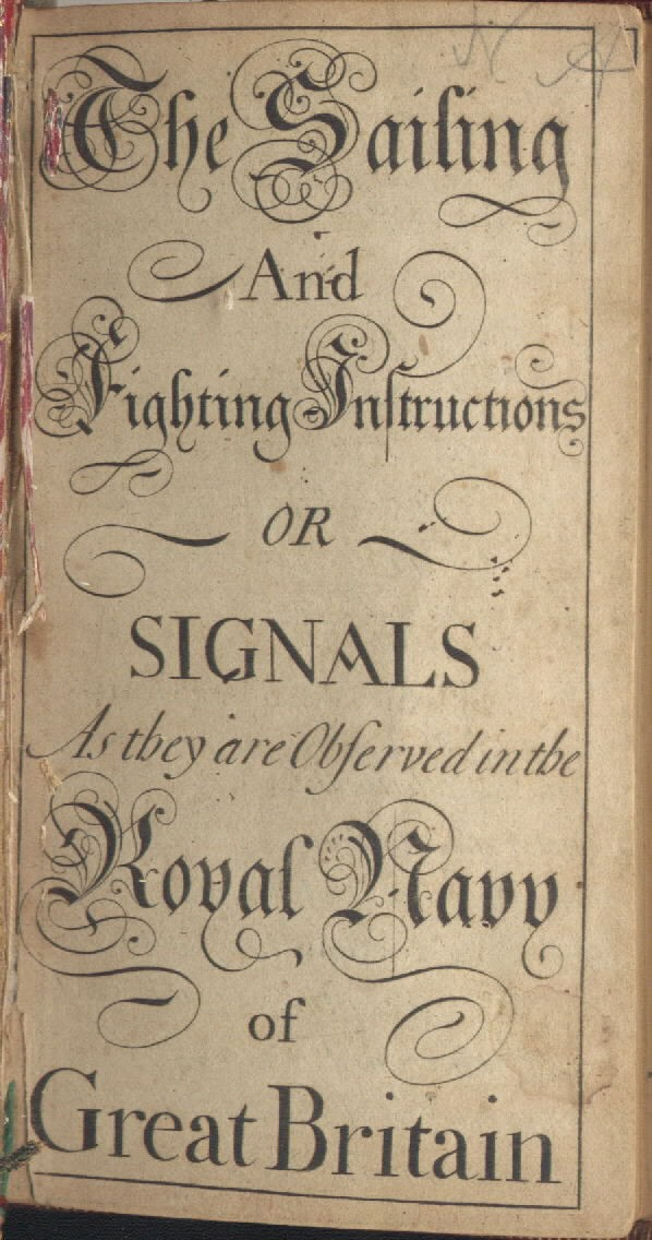"Title page of ""The Sailing And Fighting Instructions Or Signals As They Are Observed In The Royal Navy Of Great Britain."""